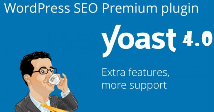 Yoast SEO 4.0 : Improvements, Updates And Latest Trends