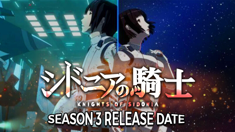 Knights of Sidonia Season 3: Release Date!